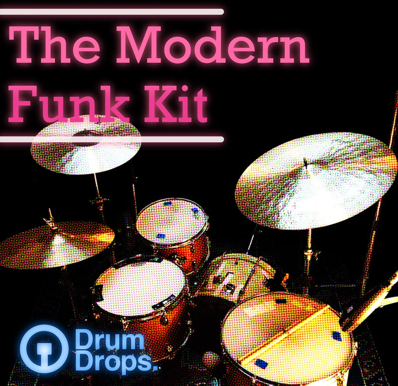 The Modern Funk Kit - Out Now!