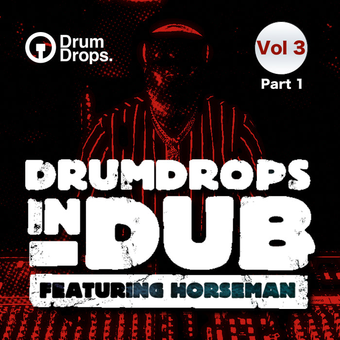 Drumdrops In Dub Volume 3 Part 1