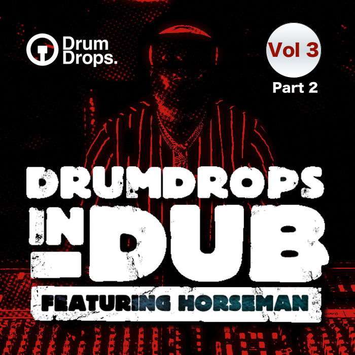 Drumdrops In Dub Volume 3 Part 2