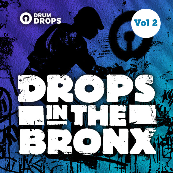 Drops In The Bronx Volume 2