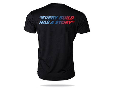 """Every Build Has A Story"" Performance Shirt"