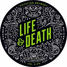 2. Vocation - Life & Death - 6.5% IPA