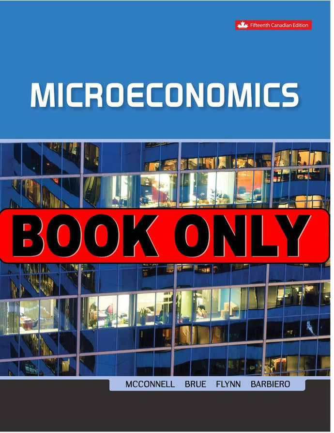Microeconomics 15th Canadian Edition by McConnell 9781259654886 *60b