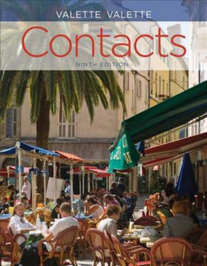 Contacts Langue Et Culture Fran Aises 9th edition 2013 by Jean-Paul Valette, Rebecca M. Valette 9781133934004 Loose Leaf/Binder Ready (Used)