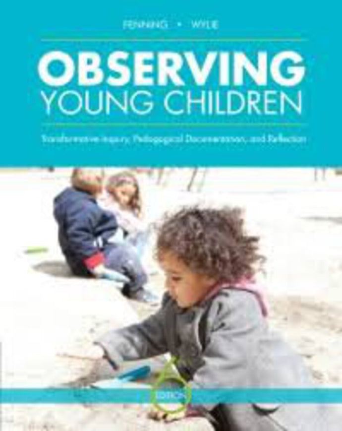 Observing Young Children 6th edition by Wylie 9780176805135 *4b