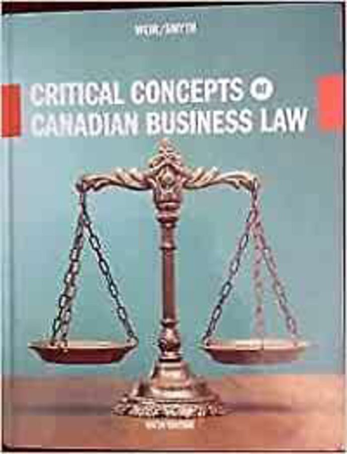 Critical Concepts of Canadian Business Law 6th edition by Weir 9781269970419 (USED:GOOD)