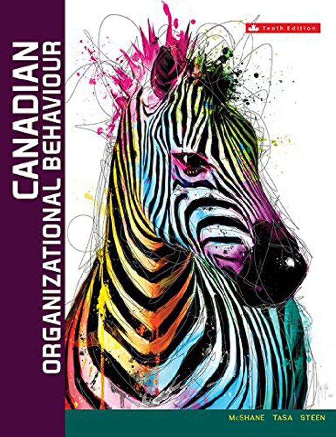Canadian Organizational Behaviour 10th Canadian edition by McShane 9781259271304 *77c