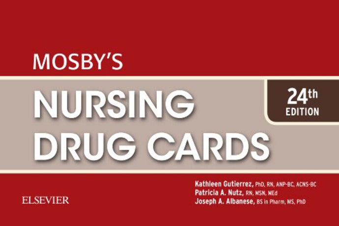 Mosby's Nursing Drug Cards 24th edition by Kathleen Gutierrez 9780323416382 *2d