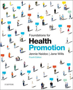 Foundations For Health Promotion 4th edition by Jennie Naidoo 9780702054426 (USED:GOOD)