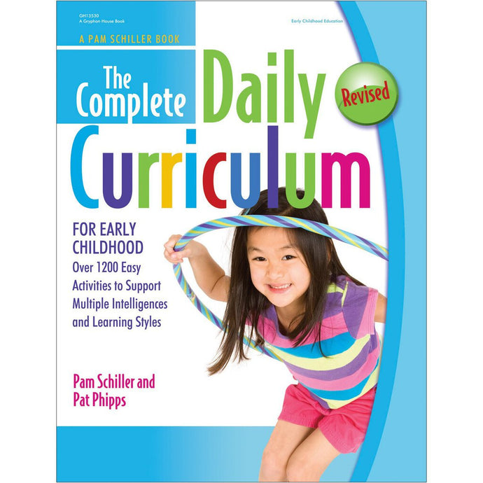 The Complete Daily Curriculum for Early Childhood by Pamela Byrne Schiller REVISED 9780876593585 (USED:GOOD) *AVAILABLE FOR NEXT DAY PICK UP* *Box215