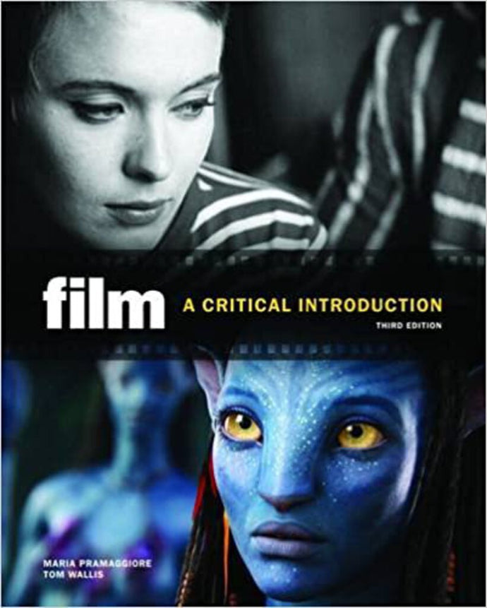 Film: A Critical Introduction 3rd Edition by Maria Pramaggiore 9780205770779 (USED:GOOD)
