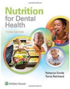 Nutrition for Dental Health 3rd edition by Rebecca Sroda 9781496333438 *107f