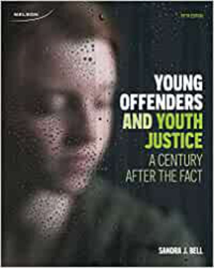 Young Offenders and Youth Justice 5th Edition by Sandra Bell 9780176531706 (USED:GOOD)