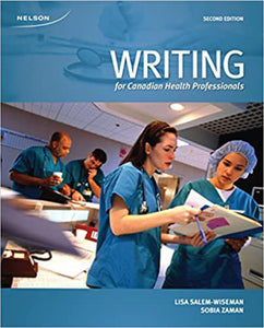Writing for Canadian Health Professionals 2nd edition by Salem Wiseman 9780176923617 *27b