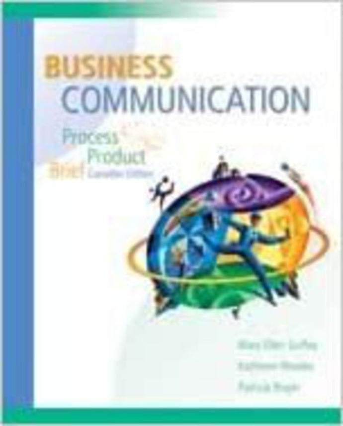 Business Communication by Mary Ellen Guffey, Patricia Rogin, Kathleen Rhodes 9780176225162 (USED:GOOD) *D25
