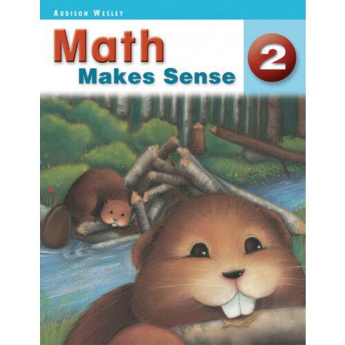 Math Makes Sense 2 SE by Carole Saundry 9780321469298 MMS2 *138a