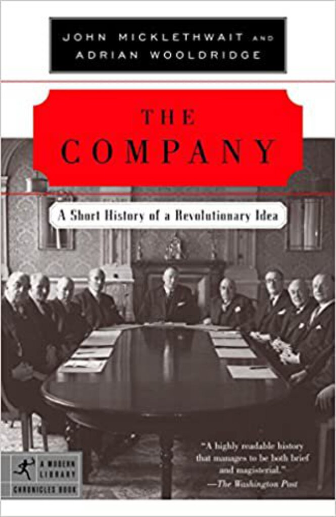 The Company by John Micklethwait, Adrian Wooldridge 9780812972870 (USED:ACCEPTABLE:shows wear)