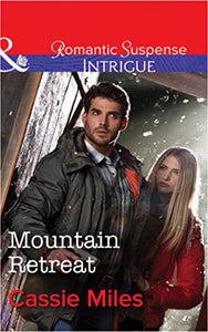 Mountain retreat by Cassie Miles 9780373698073 (USED:GOOD) *D13