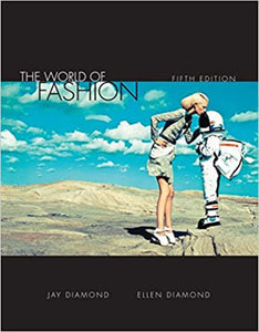 The World of Fashion 5th Edition by Jay Diamond 9781609015275 (USED:ACCEPTABLE:shows wear:water damage)