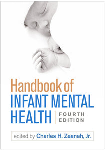 Handbook of Infant Mental Health 4th edition by Charles Zeanah 9781462537105 *11a