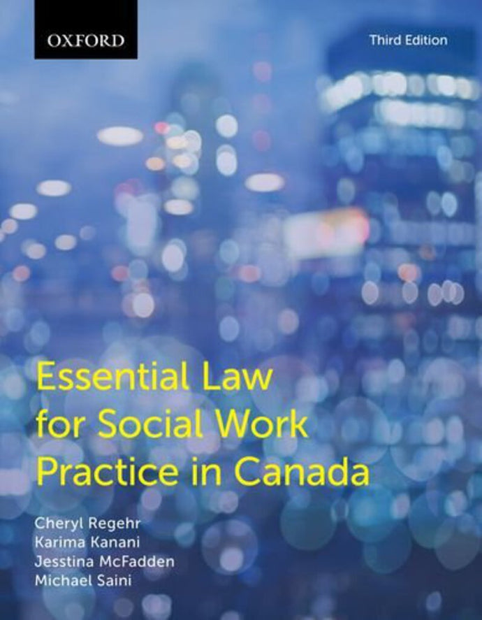 Essential Law for Social Work Practice in Canada 3rd edition by Cheryl Regehr 9780199011803