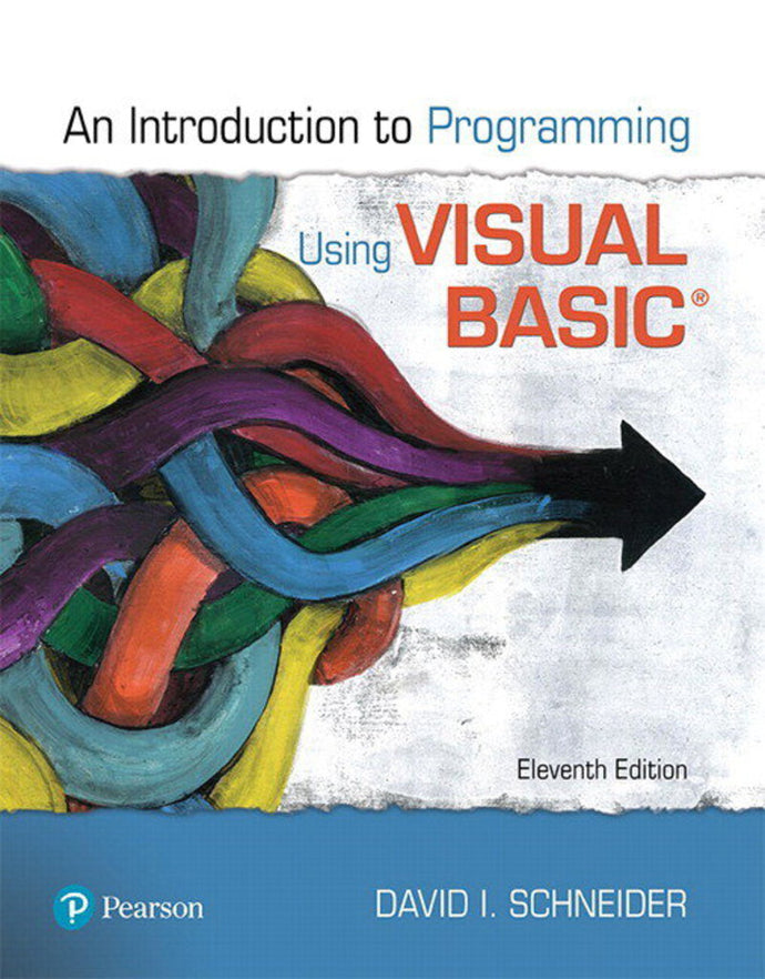 Introduction to Programming Using Visual Basic 11th edition by David Schneider 9780135416037 *115b