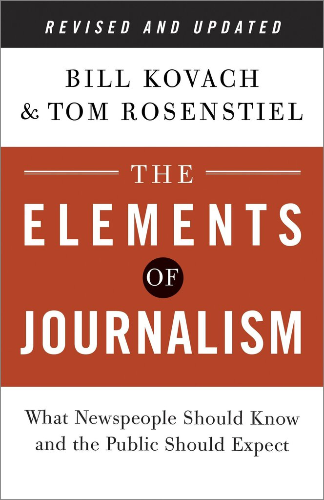 Elements of Journalism Revised and Updated 3rd Edition by Kovach 9780804136785 *144eb