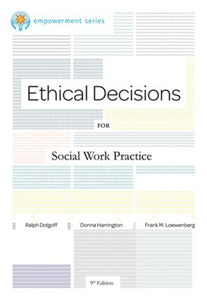 Ethical decisions for social work practice 9th edition by Ralph Dolgoff 9780840034106 (USED:ACCEPTABLE; shows wear, highlights)