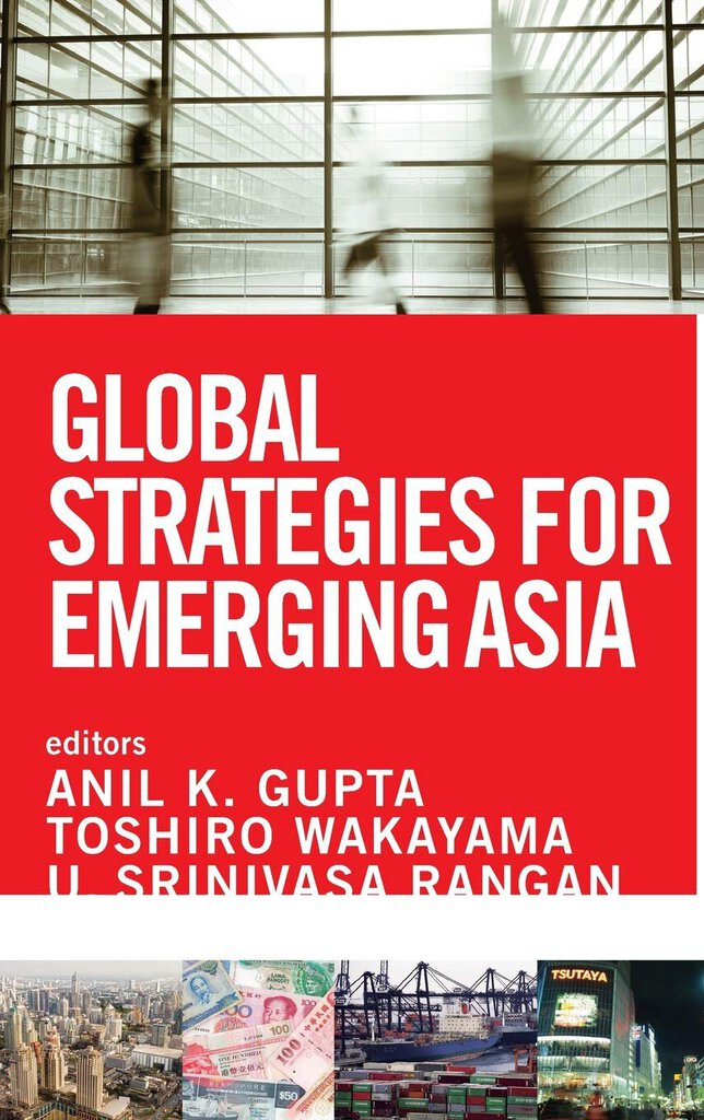 Global strategies for emerging Asia by Anil K. Gupta 9781118217979 (USED:GOOD)