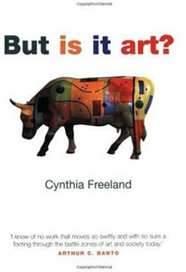 BUT IS IT ART by Cynthia Freeland 9780192853677 (USED:GOOD; some red stain on front cover)
