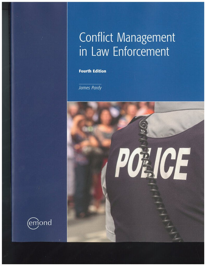Conflict Management in Law Enforcement 4th edition by Pardy 9781772554571 *96c