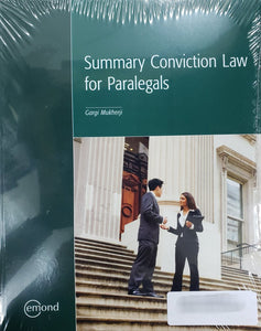 Summary Conviction Law for Paralegals by Gargi Mukherji 9781552395943 *88f