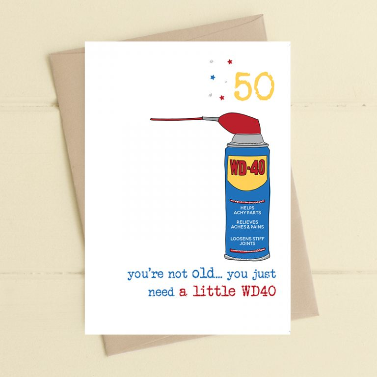 Dandelion Stationery Birthday - 50 You're Not Old, You Just Need a Little WD40