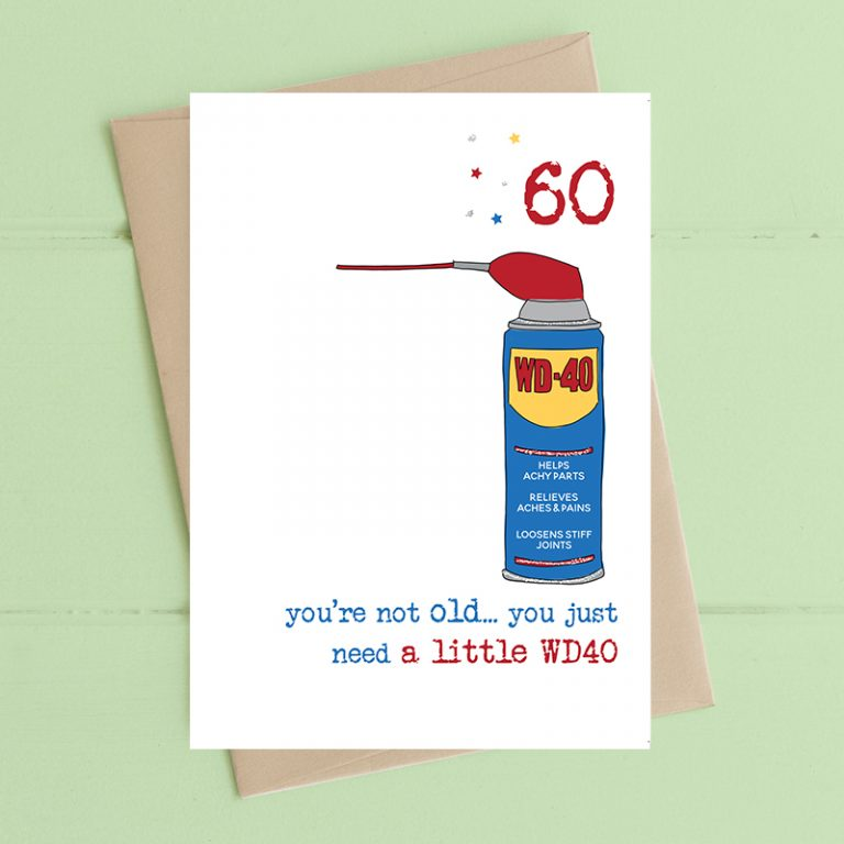 Dandelion Stationery Birthday - 60 You're Not Old, You Just Need a Little WD40