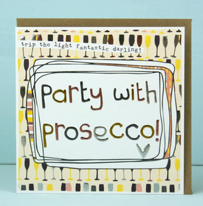 Party with Prosecco card