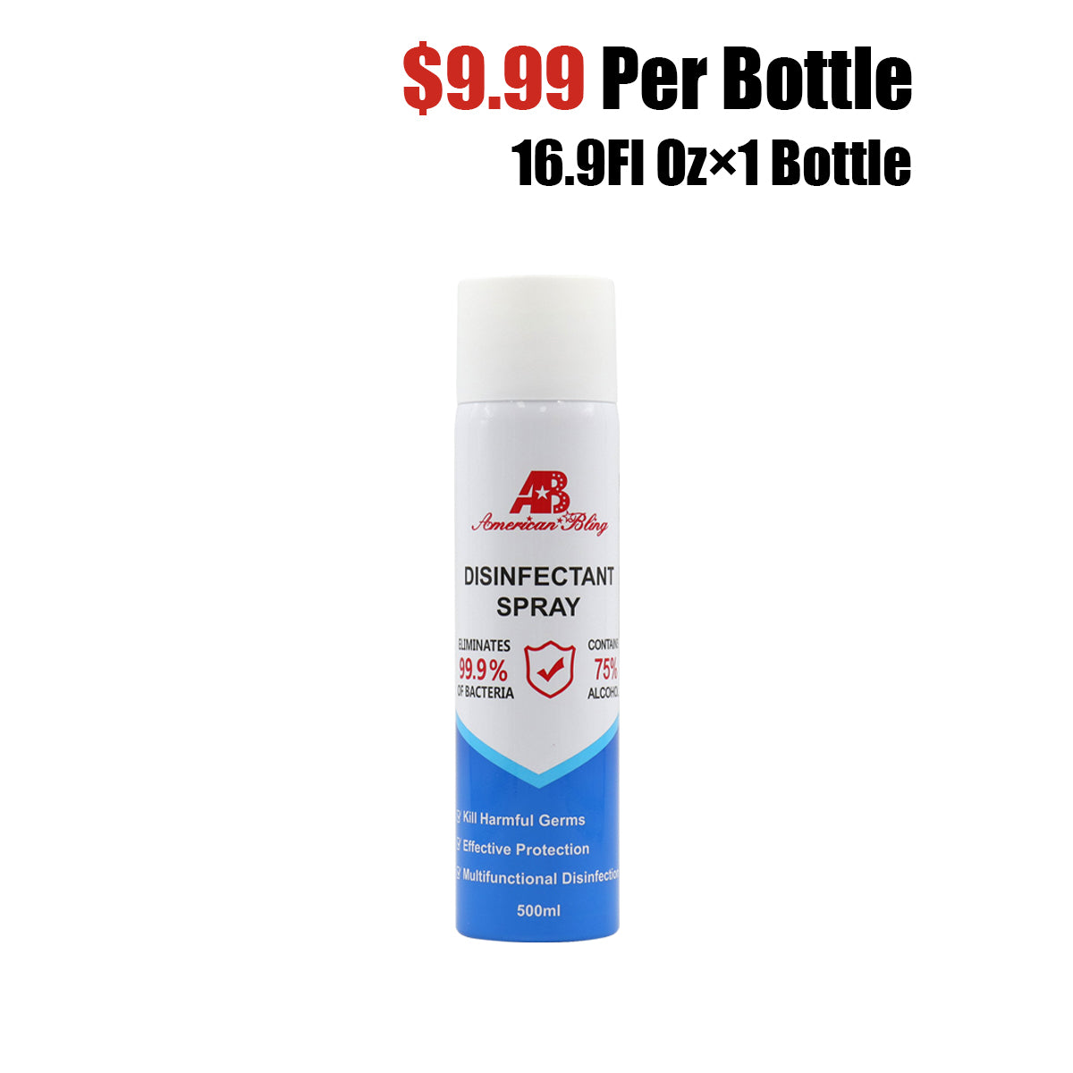 16.9 Fl Oz, Bottle of 1  American Bling   Disinfectant Spray 75% Alcohol 500ML