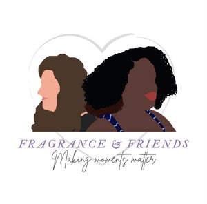 Fragrance & Friends