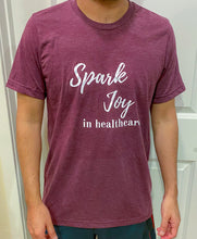 Load image into Gallery viewer, Spark Joy in Healthcare Shirt