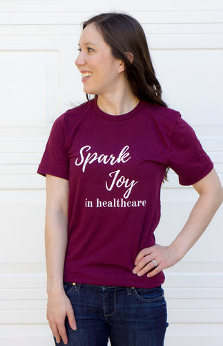 Spark Joy in Healthcare Shirt unisex for pharmacists, doctors, nurses. Pharmacist Shirt Tee gift. Pharmacy student gift. Burgundy solid spark joy tee unisex