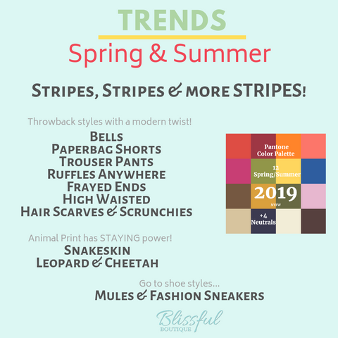 Spring & Summer 2019 Fashion Trends | Blissful Boutique