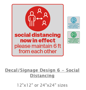 "COVID-19 SIGNAGE ""Social Distancing Now In Effect"""