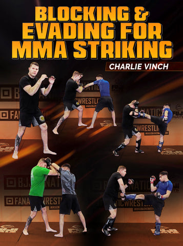 Blocking And Evading For MMA Striking by Charlie Vinch