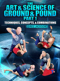 The Art & Science Of Ground And Pound Part 1 by Greg Jackson