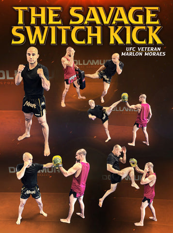 The Savage Switch Kick by Marlon Moraes