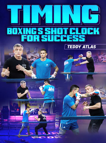 Timing: Boxing's Shot Clock For Success by Teddy Atlas - Dynamic Striking