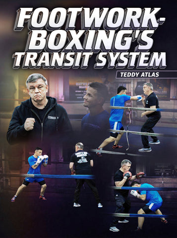 Footwork-Boxing's Transit System by Teddy Atlas