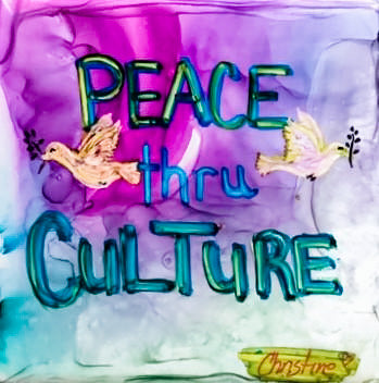 """Peace Thru Culture"" Original Alcohol Ink on Tile by Christine Bishop"