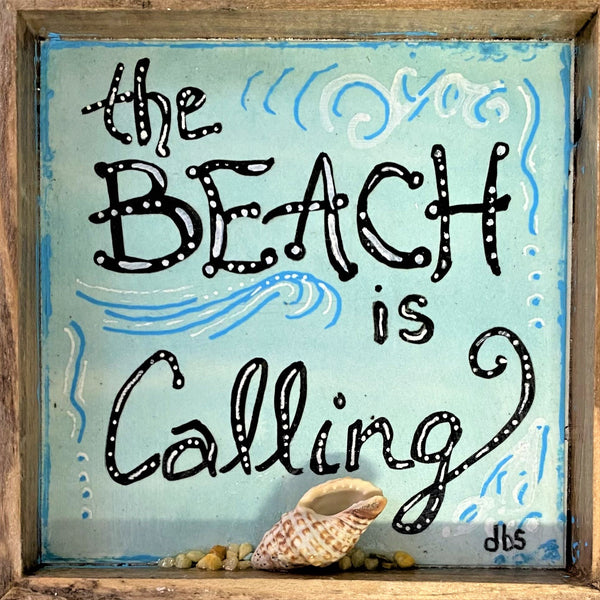 """The Beach is Calling"""