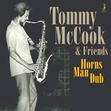 MCCOOK TOMMY & FRIENDS-HORNS MAN DUB LP *NEW*