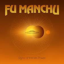 FU MANCHU-SIGNS OF INFINITE POWER LP *NEW*